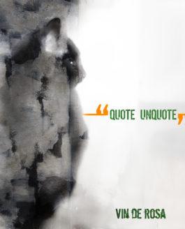 """Quote Unquote"""